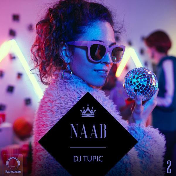 DJ Tupic - 'Naab 2'