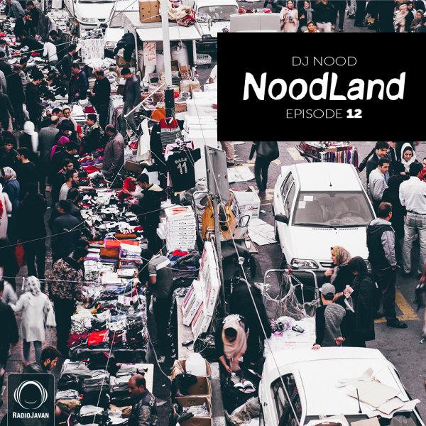 DJ Nood - 'NoodLand 12'