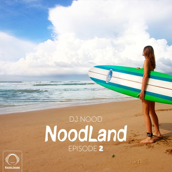 DJ Nood - 'NoodLand 2'