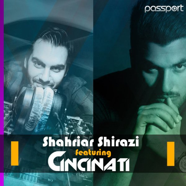 Shahriar Shirazi & Cincinati - 'Passport 48'