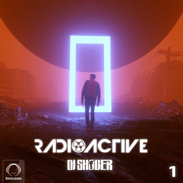 DJ Shober - 'Radioactive 1'