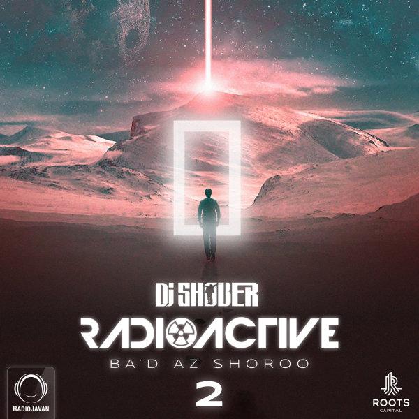DJ Shober - 'Radioactive 2 (Ba'd Az Shoroo)'