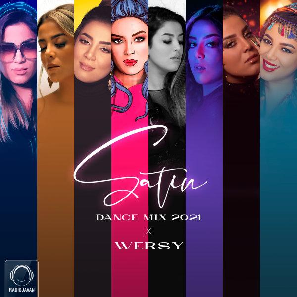Wersy - 'Satin Dance Mix 2021'