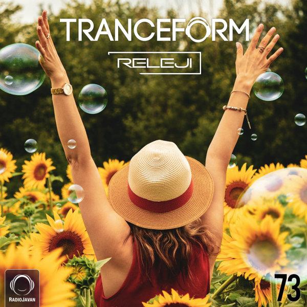 RELEJI - 'TranceForm 73'
