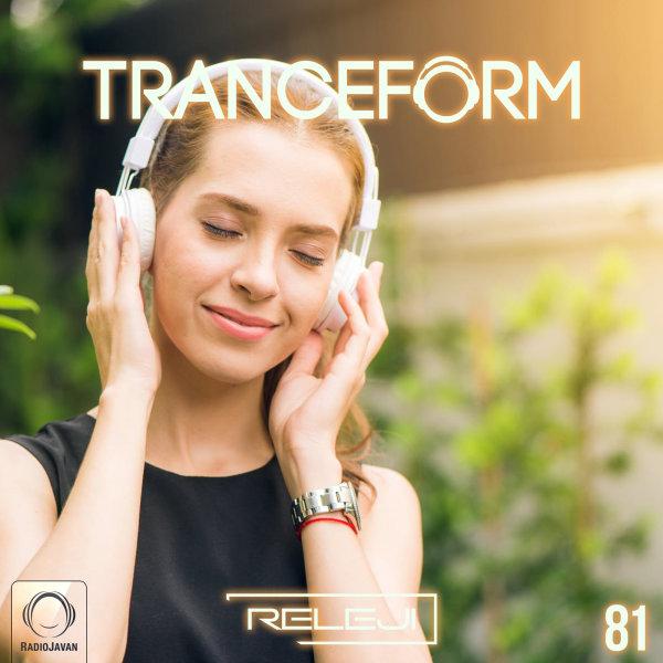 Releji - 'TranceForm 81'