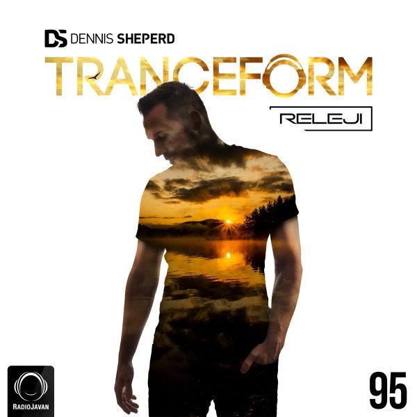 Releji & Dennis Sheperd - 'TranceForm 95'