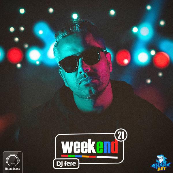 DJ Fere - 'Weekend 21'