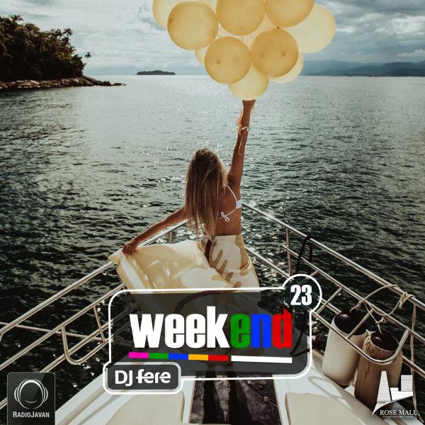 DJ Fere - 'Weekend 23'