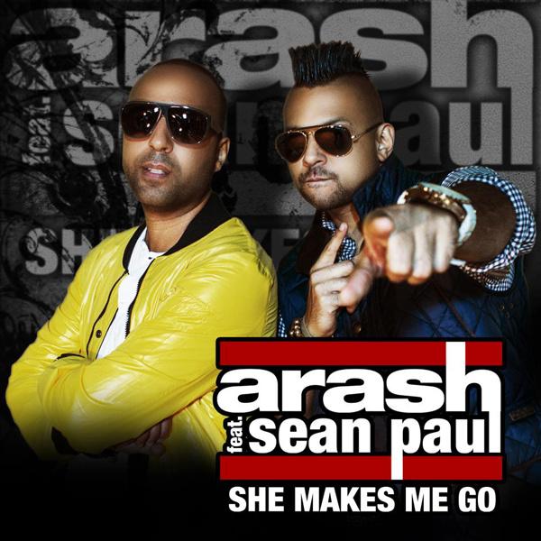 Arash - 'She Makes Me Go (Garmiani Remix) (Ft Sean Paul